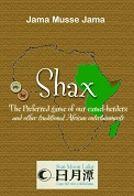 Shax: The preferred game of our camel herders